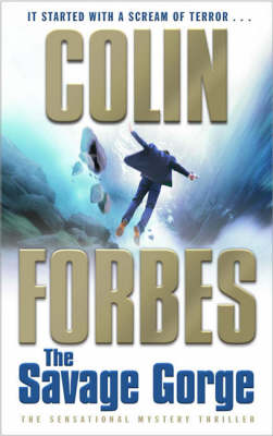 The Savage Gorge - Colin Forbes