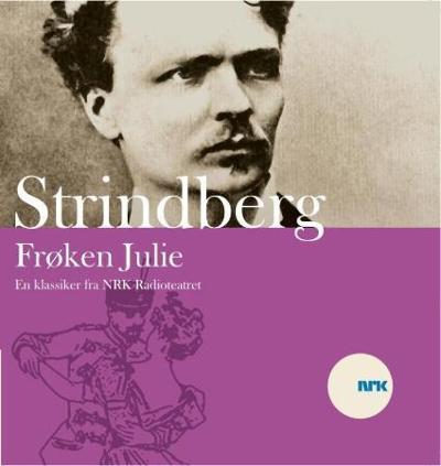 Frøken Julie - August Strindberg