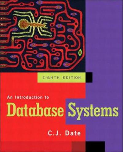 An Introduction to Database Systems - C. J. Date