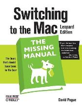 Switching to the Mac the Missing Manual - David Pogue