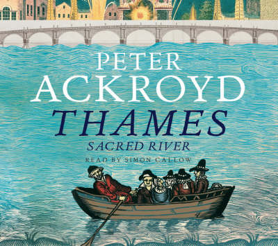 The Thames Box Set - Peter Ackroyd