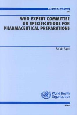 WHO Expert Committee on Specifications for Pharmaceutical Preparations - World Health Organization (Who)