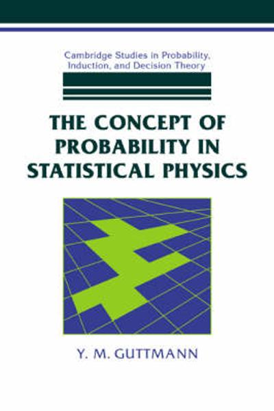 The Concept of Probability in Statistical Physics - Y. M. Guttmann