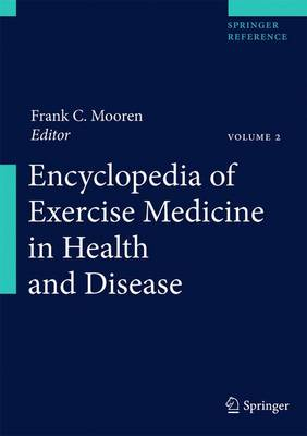 Encyclopedia of Exercise Medicine in Health and Disease - Frank C. Mooren
