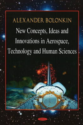New Concepts, Ideas, & Innovations in Aerospace & Technology & Human Science - Mary W. Vilcox