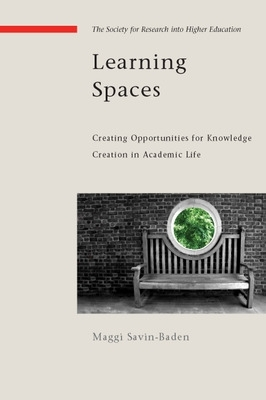 Learning Spaces - Maggi Savin-Baden
