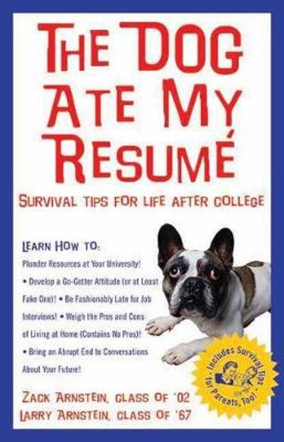 The Dog Ate My Resume - Larry Arnstein
