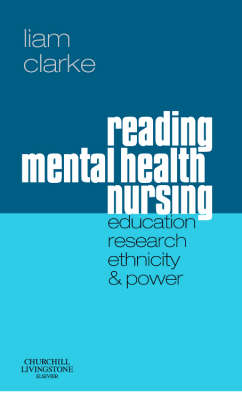 Reading Mental Health Nursing - Liam Clarke