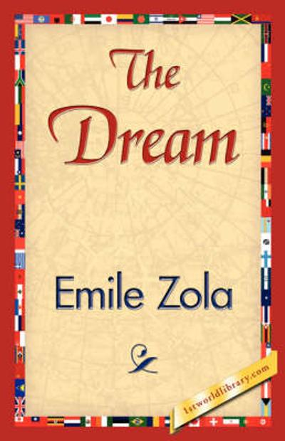 The Dream - Zola Emile Zola