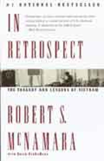 In Retrospect - Robert S. McNamara