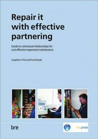 Repair it with Effective Partnering - Josephine J Prior