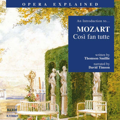 """Cosi Fan Tutte"" - Thomson Smillie"
