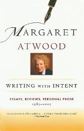 Writing with Intent - Margaret Atwood
