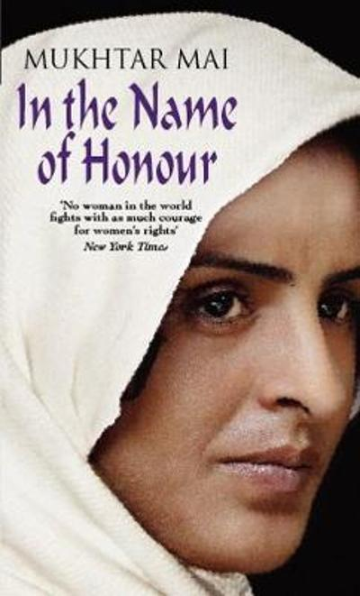 In the name of honour - Mukhtar Mai