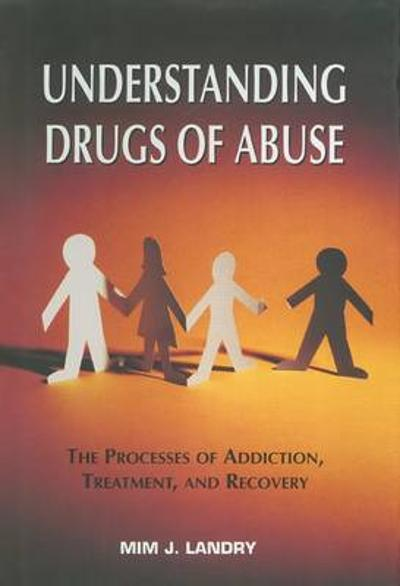 Understanding Drugs of Abuse - Mim J. Landry