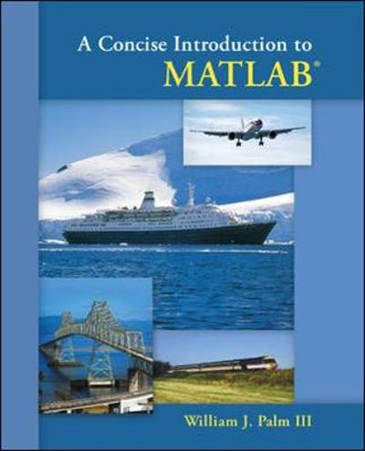 A Concise Introduction to Matlab - William J. Palm