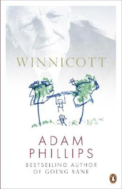 Winnicott - Adam Phillips