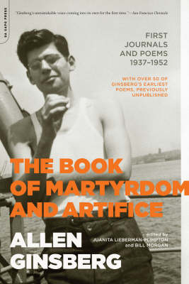 The Book of Martyrdom and Artifice - Allen Ginsberg