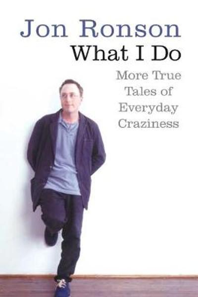 What I Do - Jon Ronson