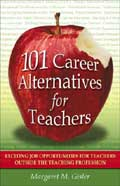 101 Career Alternatives for Teachers - Margaret Gisler