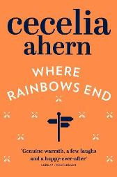 Where Rainbows End - Cecelia Ahern