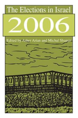 The Elections in Israel 2006 - Michael Shamir
