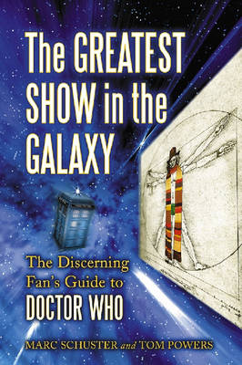 The Greatest Show in the Galaxy - Marc Schuster