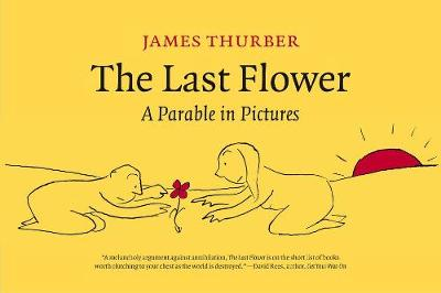 The Last Flower - James Thurber