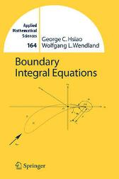 Boundary Integral Equations - George C. Hsiao Wolfgang L. Wendland