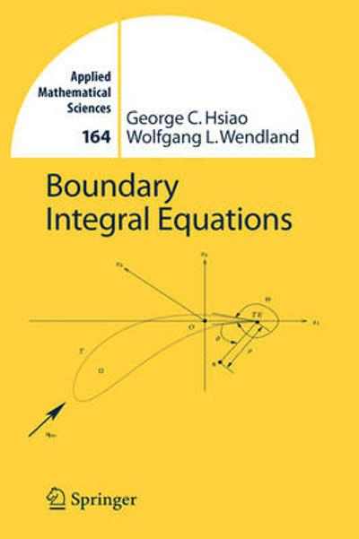 Boundary Integral Equations - George C. Hsiao