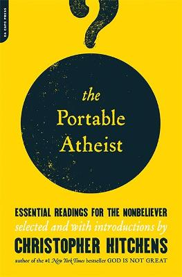 The Portable Atheist - Christopher Hitchens