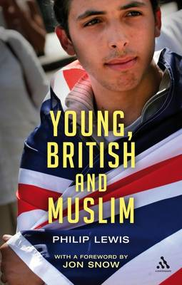 Young, British and Muslim - Philip Lewis