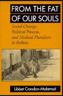 From the Fat of Our Souls - Libbet Crandon-Malamud