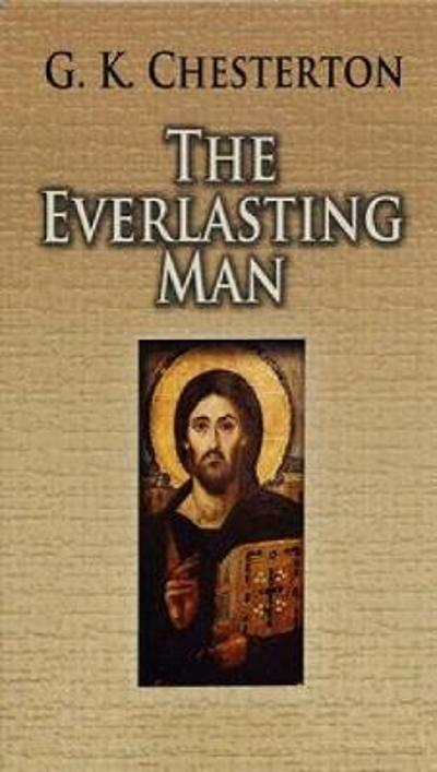 The Everlasting Man - G. K. Chesterton