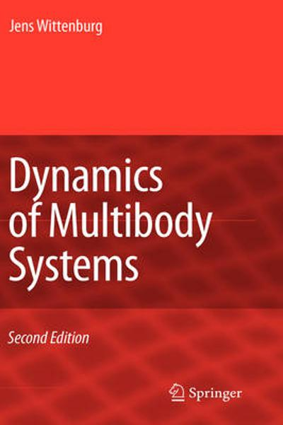 Dynamics of Multibody Systems - Jens Wittenburg