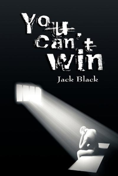 You Can't Win - Jack Black