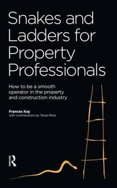 Snakes and Ladders for Property Professionals - Frances Kaye