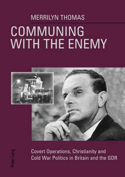 Communing with the Enemy - Merrilyn Thomas