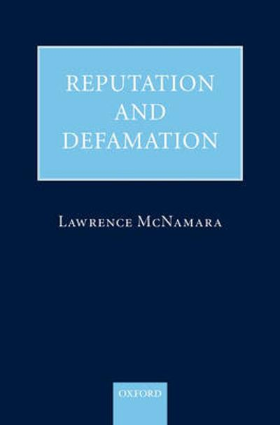 Reputation and Defamation - Lawrence McNamara