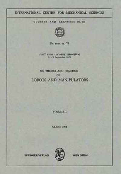 On Theory and Practice of Robots and Manipulators - Paolo Serafini