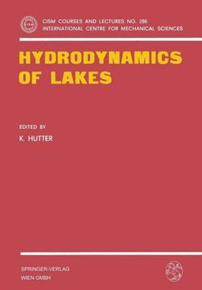 Hydrodynamics of Lakes - K. Hutter