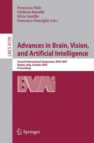 Advances in Brain, Vision, and Artificial Intelligence - Francesco Mele
