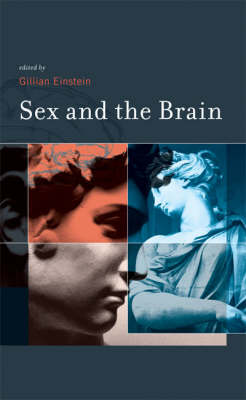 Sex and the Brain - Gillian Einstein