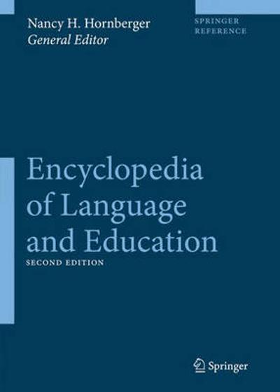 Encyclopedia of Language and Education - Nancy H. Hornberger