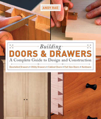 Building Doors and Drawers - Andy Rae