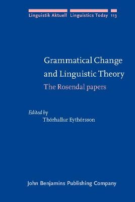 Grammatical Change and Linguistic Theory - Thorhallur Eythorsson