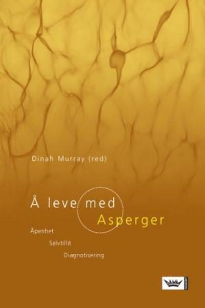 Å leve med Asperger - Dinah Murray