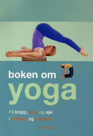 Boken om yoga - Christina Brown