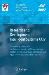 Research and Development in Intelligent Systems XXIV - Max Bramer Frans Coenen Miltos Petridis