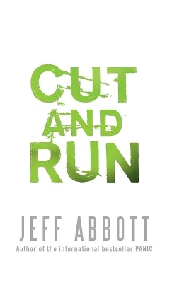 85d2d5f6 Cut And Run - Jeff Abbott - Paperback (9780751540024) » Bokkilden